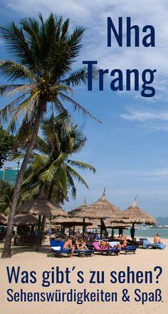 Nha Trang: Sehenswürdigkeiten, Strand und Aktivitäten. Die Urlaubsstadt in Vietnam hat einiges an Wasserspaß und Unterhaltung zu bieten. Strand, Asia, Around The Worlds, Holiday, Highlights, Lovers, Tour Operator, Winter Vacations, Summer Vacations