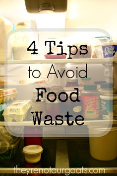 4 Tips to Avoid Food Waste! Ugh. Do I really have a science experiment growing on the back of the bottom shelf?, I thought to myself. Why yes, yes I did. I found myself disgusted with the amount of food I had let slide past my attention.  While it was a disheartening cleaning session, I finished with renewed vigor to cut back my waste — and hey, maybe save a few bucks at the same time!