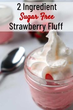 This two ingredient sugar free strawberry fluff is a tasty low calorie dessert! Only 60 calories for a cup serving! Strawberry Jello and cool whip combine to make a creamy and comforting dessert. Cool Whip Desserts, Fluff Desserts, Jello Desserts, Low Calorie Desserts, Jello Recipes, No Calorie Foods, Ww Recipes, Low Calorie Recipes, Cooking Recipes