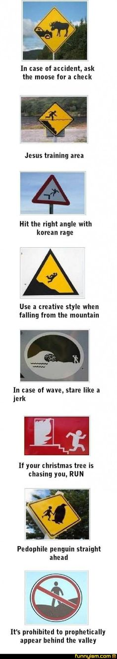 Road signs: What they REALLY mean. (I can't stop laughing at this.)