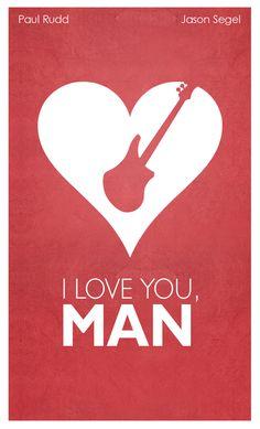 I Love You, Man (2009) - Minimal Movie Poster by Jenna Bresnahan #minimalmovieposters #alternativemovieposters #JennaBresnahan