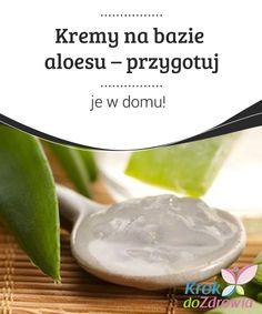 #Kremy na bazie aloesu – #przygotuj je w domu! #Aloes zmniejsza widoczność zmarszczek i ujędrnia skórę. W #połączeniu z ogórkiem jest prawdziwą bombą witaminową. Health, Food, Salud, Meal, Health Care, Essen, Hoods, Healthy, Meals