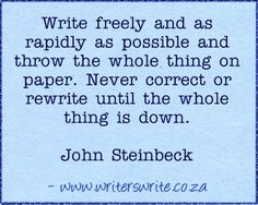 Good writing advice for #NaNoWriMo, from John Steinbeck.