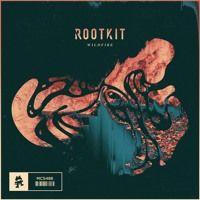 Rootkit - Wildfire by Rootkit on SoundCloud
