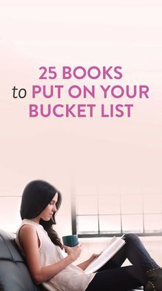 25 Books To Put On Your Bucket List