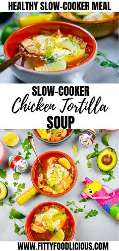 Easy Slow-Cooker Chicken Tortilla Soup — Welcome to Fitty Foodlicious! Healthy Slow Cooker, Slow Cooker Recipes, Crockpot Recipes, Cooking Recipes, Easy Crockpot Chicken, Slow Cooker Chicken, Fall Soup Recipes, Easy Dinner Recipes, Chicken Tortilla Soup