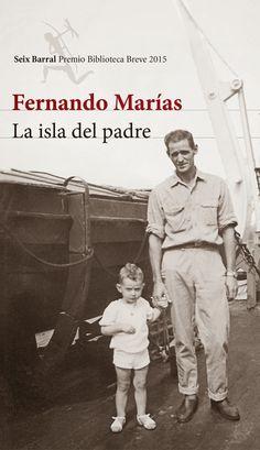 Entre montones de libros: La isla del padre. Fernando Marías