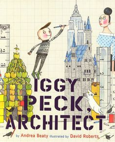 Follow this link to downloadable teacher's guide and a reader's theater script for Iggy Peck Architect by Andrea Beaty.
