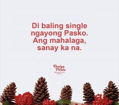 Sad Love Quotes, Truth Quotes, Tagalog Quotes, Hugot Lines, Still Single, Caption Quotes, Quote Life, Pick Up Lines, Couple Tattoos