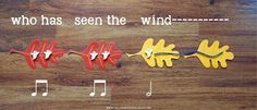 A fun lesson and manipulative idea for the song Who Has Seen the Wind. This works great for any season!