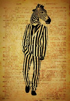 A unique piece featuring a zebra in a striped suit layered onto a vintage dictionary page with eccentric at the top. Artist Work, Framed Prints, Canvas Prints, Zebras, Wood Print, Hand Towels, Beach Towel, Beautiful Images, Tapestry