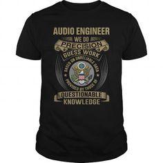 AUDIO ENGINEER WE DO NEW T Shirts, Hoodies, Sweatshirts. CHECK PRICE ==► https://www.sunfrog.com/LifeStyle/AUDIO-ENGINEER--WE-DO-NEW-Black-Guys.html?41382