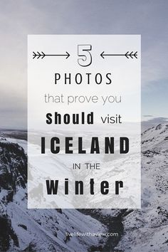 5 Photos That Prove You Should Visit Iceland in the Winter | Life With a View