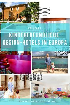 Die Top 10 der kinderfreundlichen Design-Hotels in Europa