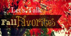 Living on Cloud Nine: LET'S TALK: FALL FAVORITES...in 3's FASHION, FOOD &…