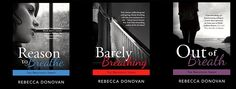 Reason to Breath, Barely Breathing, and Out of Breath by Rebecca Donovan.  Loved this series!!!!