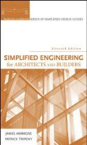 Simplified Engineering for Architects and Builders (Parker-Ambrose Series%
