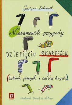 Niesamowite przygody dziesięciu skarpetek czterech prawych i sześciu lewych Bednarek Justyna Poradnia K.Księgarnia internetowa Czytam.pl