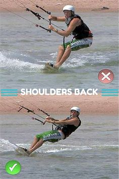 Shoulders Back: The first step in going upwind when kiting #kiteboarding                                                                                                                                                      More