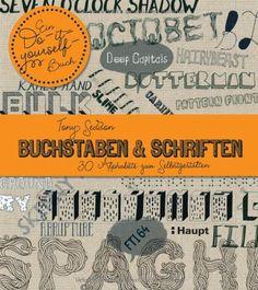 Schriftenwerkstatt: Fonts und Schriften von Hand entwerfen: Amazon.de: Charlotte Rivers: Bücher