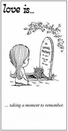 I miss you mom. It's been a year since you passed but I miss you more and more everyday. In loving memory. Love Is Cartoon, Love Is Comic, Miss You Dad, Mom And Dad, Missing You So Much, Love You, My Love, Daddy, Grief Loss