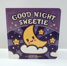 "Wish your little sweetie ""sweet dreams on moonbeams"" with Joyce Wan's latest board book, Good Night, Sweetie! A wonderful first bedtime story to share with little ones again and again! #kidlit #boardbooks #joycewan #goodnightsweetie #bedtimestories"