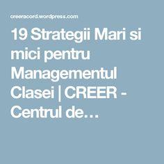 19 Strategii Mari si mici pentru Managementul Clasei | CREER - Centrul de… Minneapolis, Boarding Pass, Student