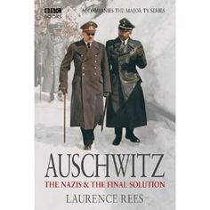 auschwitz the nazis and the final solution
