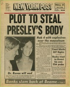 newspaper headline ('plot to steal presley's body,' the new york post, august the new york post, october - newspaper clipping from the warhol archives p.s Dr.rennie Richards was a transgender tennis player FYI♣ツ Newspaper Front Pages, Vintage Newspaper, Newspaper Article, Newspaper Design, Elvis Presley, Elvis Memorabilia, Cultura General, Newspaper Headlines, Dogue De Bordeaux
