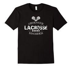 LOL.. Obsessive Lacrosse Disorder