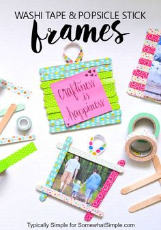 DIY POPSICLE STICK PICTURE FRAMES | Washi tape projects