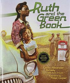 Ruth and the Green Book by Calvin Alexander Ramsey http://www.amazon.com/dp/0761352554/ref=cm_sw_r_pi_dp_tQ57ub0F42H1K