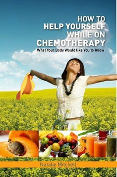 Temporarily free today (Sat., 12/7/13) and possibly a little longer! How To Help Yourself While on Chemotherapy – What Your Body Would Like You to Know [Kindle Edition] by Natalie Mitchell    |   Publication Date: Dec. 3, 2013   |   Digital List Price: $3.99   |   Print List Price: $15.95    |   Purchase on Amazon (Amazon.com)   |   Thank you to eReaderPerks.com for the referral.