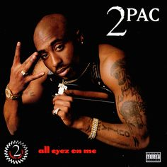 Tupac Shakur All Eyez On Me Album This has to be one of the dopest rap albums in all of history. Tupac has a way with his lyrics to draw me in. Rap Albums, Hip Hop Albums, Best Albums, Tupac Albums, Greatest Albums, Greatest Hits, Snoop Dogg, Cloud Rap, Death Row Records