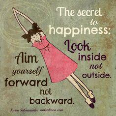 Look inside not outside. Aim forward not backward. #notsalmon