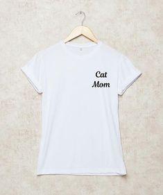 5cc3d01484d383 Cat Mom Shirt T-Shirt Tumblr T Shirt