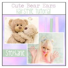 """Bear Ears Hairstyle tutorial"" by so-kawaii-desu-tips ❤ liked on Polyvore featuring beauty"