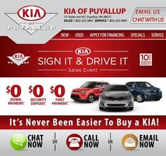 Our once a year Sign It & Drive It Sales Event is going on now! During this event you can lease a brand new 2014 Kia Soul for as low as $239 per month with $0 down payment and $0 first months payment. How about a 2015 Kia Optima for $249 per month or 2015 Kia Sorento for $279 per month? Both with $0 down payment and $0 first months payment. Visit our website at www.kiaofpuyallup.com or give us a call at 253-286-8000 for all the details. #Kia #Puyallup