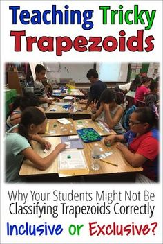 Did you know that there are THREE ways to define a trapezoid? SC uses the exclusive definition. Teaching Geometry, Geometry Activities, Math Activities, Math Lesson Plans, Math Lessons, Teaching Math, Teaching Resources, Teaching Ideas, Engage In Learning