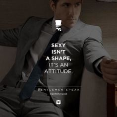 #gentlemenspeak #gentlemen #quotes #follow #success #sexy #shape #attitude #life #inspirational #motivational #suit #blacktie #success