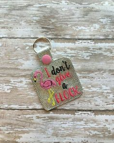 Flamingo – I Don't Give a Flock – Snap/Rivet Key Fob – DIGITAL EMBROIDERY DESIGN – Nana's Handmade Baby Boutique