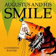 Augustus and His Smile by Catherine Rayner for ages 2-5 The illustrations in this children's book by Catherine Rayner are just stunning. We love how Augustus dances and races as raindrops bounce and fly. The message that the world is a beautiful place if you just open your eyes to see it is just lovely. The very last page includes some Siberian tiger information about how they are an endangered species for those with kids really into facts.