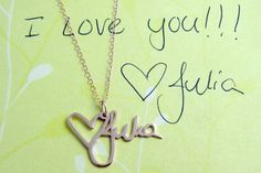 14k Gold Handwriting Necklace One of a by BrittanyLeighJewelry, $550.00. Maybe with Kiddo's first writing.