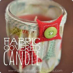Easy DIY Fabric Covered Candle