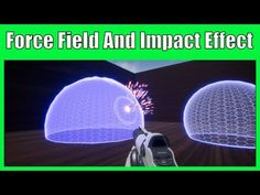 Force Field and Impact Effect - Unreal Engine 4 Tutorial - YouTube
