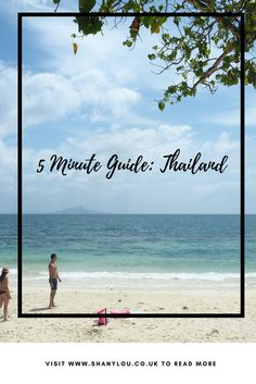 5 Minute Guide: Thailand