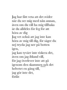 Anger Quotes, Sad Quotes, Love Quotes, Qoutes, Swedish Quotes, Getting Over Him, Late Night Thoughts, Cool Captions, Different Quotes