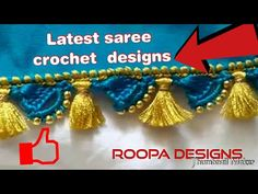 Saree Kuchu New Designs, Saree Tassels Designs, Blouse Designs, Crochet Stitches Patterns, Crochet Designs, Half Saree Lehenga, Crochet Flower Tutorial, Saree Border, Kolam Designs