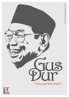 Gus Dur - Gitu Aja Kok Repot by astayoga on DeviantArt Quote Backgrounds, Wallpaper Quotes, Barong Bali, Indonesian Art, Graffiti Art, Online Art Gallery, Vector Art, Islam, Deviantart