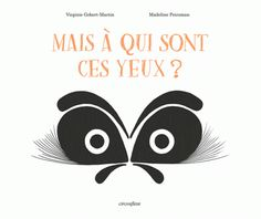 MELI-MELO de livres...: Méli-Noël # 8 : Mais à qui sont ces yeux ? de Virginie Gobert-Martin et Madeline Peirsman , Éditions Circonflexe. « C'est un superbe livre, format à l'italienne, à l'impression remarquable, qui en met plein les yeux ! »